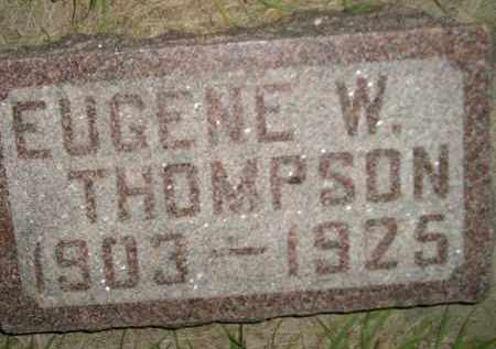 THOMPSON, EUGENE W. - Miner County, South Dakota | EUGENE W. THOMPSON - South Dakota Gravestone Photos