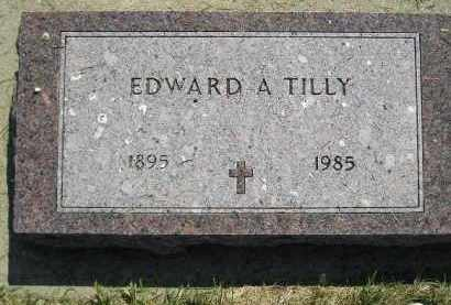 TILLY, EDWARD A. - Miner County, South Dakota | EDWARD A. TILLY - South Dakota Gravestone Photos
