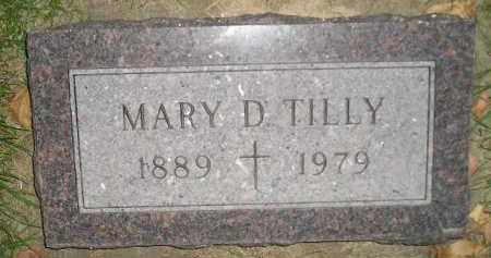TILLY, MARY D. - Miner County, South Dakota | MARY D. TILLY - South Dakota Gravestone Photos