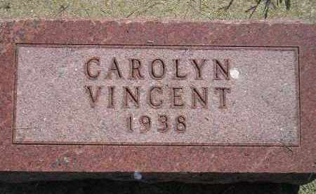 VINCENT, CAROLYN - Miner County, South Dakota | CAROLYN VINCENT - South Dakota Gravestone Photos