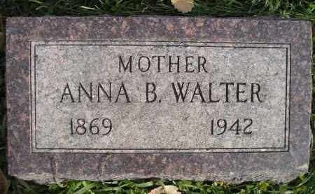 WALTER, ANNA B. - Miner County, South Dakota | ANNA B. WALTER - South Dakota Gravestone Photos