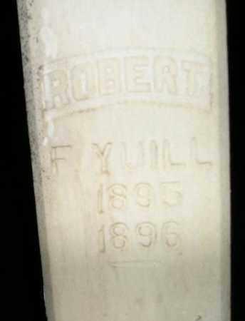YUILL, ROBERT F. - Miner County, South Dakota | ROBERT F. YUILL - South Dakota Gravestone Photos