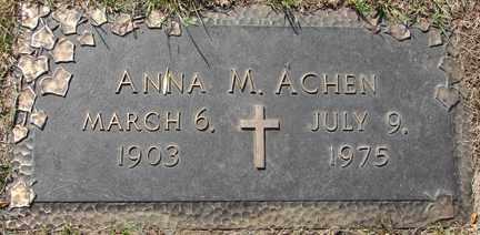 ACHEN, ANNA M. - Minnehaha County, South Dakota | ANNA M. ACHEN - South Dakota Gravestone Photos