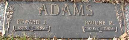 ADAMS, EDWARD J. - Minnehaha County, South Dakota | EDWARD J. ADAMS - South Dakota Gravestone Photos