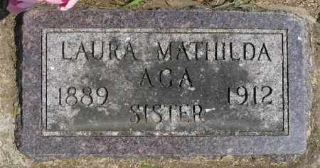 AGA, LAURA MATHILDA - Minnehaha County, South Dakota | LAURA MATHILDA AGA - South Dakota Gravestone Photos