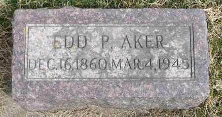 AKER, EDD P. - Minnehaha County, South Dakota | EDD P. AKER - South Dakota Gravestone Photos