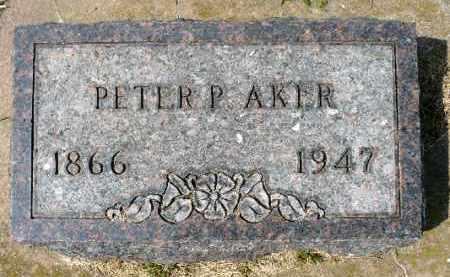 AKER, PETER P. - Minnehaha County, South Dakota | PETER P. AKER - South Dakota Gravestone Photos