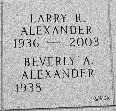 ALEXANDER, LARRY R. - Minnehaha County, South Dakota | LARRY R. ALEXANDER - South Dakota Gravestone Photos