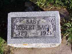 BACH, ROBERT - Minnehaha County, South Dakota   ROBERT BACH - South Dakota Gravestone Photos