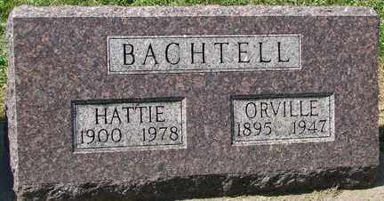 BACHTELL, ORVILLE - Minnehaha County, South Dakota | ORVILLE BACHTELL - South Dakota Gravestone Photos