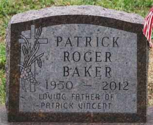 BAKER, PATRICK ROGER - Minnehaha County, South Dakota | PATRICK ROGER BAKER - South Dakota Gravestone Photos