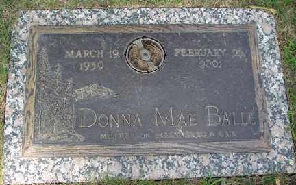 BALLE, DONNA MAE - Minnehaha County, South Dakota | DONNA MAE BALLE - South Dakota Gravestone Photos