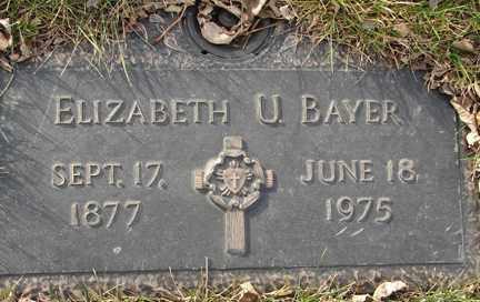 BAYER, ELIZABETH U. - Minnehaha County, South Dakota | ELIZABETH U. BAYER - South Dakota Gravestone Photos