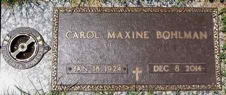 BOHLMAN, CAROL MAXINE - Minnehaha County, South Dakota | CAROL MAXINE BOHLMAN - South Dakota Gravestone Photos