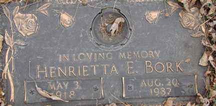 BORK, HENRIETTA E. - Minnehaha County, South Dakota | HENRIETTA E. BORK - South Dakota Gravestone Photos