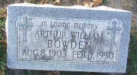 BOWDEN, ARTHUR WILLIAM - Minnehaha County, South Dakota | ARTHUR WILLIAM BOWDEN - South Dakota Gravestone Photos