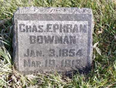 BOWMAN, CHAS. EPHRAM - Minnehaha County, South Dakota | CHAS. EPHRAM BOWMAN - South Dakota Gravestone Photos