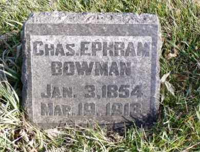 BOWMAN, CHAS. EPHRAM - Minnehaha County, South Dakota | CHAS. EPHRAM BOWMAN - South Dakota Gravestone Photos