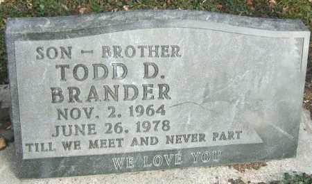 BRANDER, TODD D. - Minnehaha County, South Dakota | TODD D. BRANDER - South Dakota Gravestone Photos