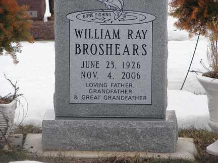 BROSHEARS, WILLIAM RAY - Minnehaha County, South Dakota | WILLIAM RAY BROSHEARS - South Dakota Gravestone Photos