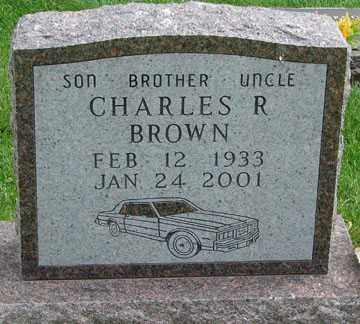 BROWN, CHARLES R. - Minnehaha County, South Dakota | CHARLES R. BROWN - South Dakota Gravestone Photos