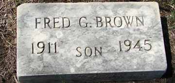 BROWN, FRED G. - Minnehaha County, South Dakota | FRED G. BROWN - South Dakota Gravestone Photos