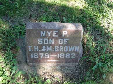 BROWN, NYE P. - Minnehaha County, South Dakota | NYE P. BROWN - South Dakota Gravestone Photos