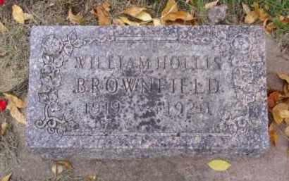 BROWNFIELD, WILLIAM HOLLIS - Minnehaha County, South Dakota | WILLIAM HOLLIS BROWNFIELD - South Dakota Gravestone Photos