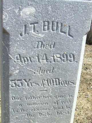 BULL, J. T. - Minnehaha County, South Dakota | J. T. BULL - South Dakota Gravestone Photos