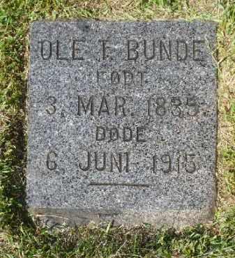 BUNDE, OLE T. - Minnehaha County, South Dakota | OLE T. BUNDE - South Dakota Gravestone Photos