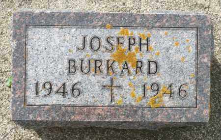 BURKARD, JOSEPH - Minnehaha County, South Dakota | JOSEPH BURKARD - South Dakota Gravestone Photos