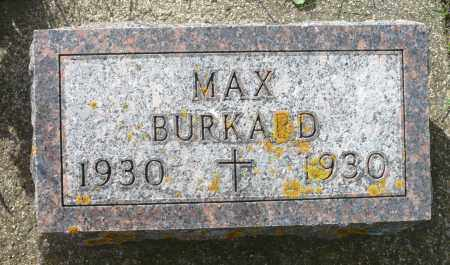 BURKARD, MAX HENRY - Minnehaha County, South Dakota | MAX HENRY BURKARD - South Dakota Gravestone Photos