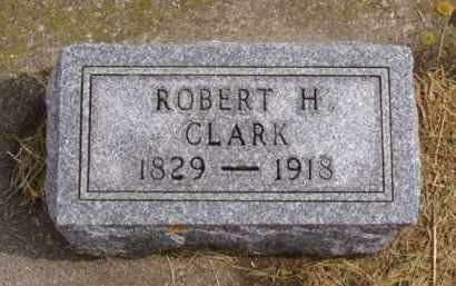 CLARK, ROBERT H. - Minnehaha County, South Dakota | ROBERT H. CLARK - South Dakota Gravestone Photos