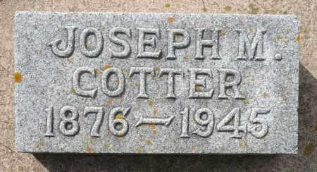 COTTER, JOSEPH MARTIN - Minnehaha County, South Dakota   JOSEPH MARTIN COTTER - South Dakota Gravestone Photos