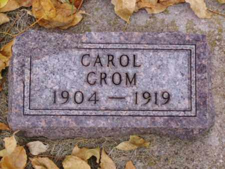 CROM, CAROL - Minnehaha County, South Dakota | CAROL CROM - South Dakota Gravestone Photos