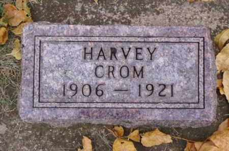 CROM, HARVEY - Minnehaha County, South Dakota   HARVEY CROM - South Dakota Gravestone Photos