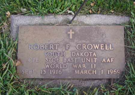 CROWELL, ROBERT F. - Minnehaha County, South Dakota | ROBERT F. CROWELL - South Dakota Gravestone Photos