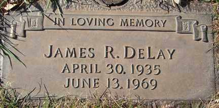 DELAY, JAMES R. - Minnehaha County, South Dakota | JAMES R. DELAY - South Dakota Gravestone Photos