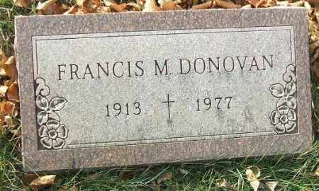 DONOVAN, FRANCIS M. - Minnehaha County, South Dakota | FRANCIS M. DONOVAN - South Dakota Gravestone Photos