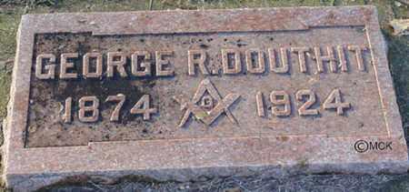 DOUTHIT, GEORGE R. - Minnehaha County, South Dakota | GEORGE R. DOUTHIT - South Dakota Gravestone Photos