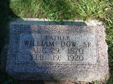 DOW, WILLIAM SR. - Minnehaha County, South Dakota | WILLIAM SR. DOW - South Dakota Gravestone Photos