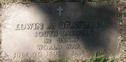 DRAVLAND, EDWIN A. - Minnehaha County, South Dakota | EDWIN A. DRAVLAND - South Dakota Gravestone Photos