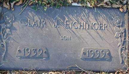EICHINGER, CLAIR J. - Minnehaha County, South Dakota | CLAIR J. EICHINGER - South Dakota Gravestone Photos
