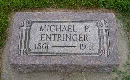 ENTRINGER, MICHAEL P. - Minnehaha County, South Dakota | MICHAEL P. ENTRINGER - South Dakota Gravestone Photos