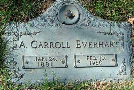 EVERHART, A. CARROLL - Minnehaha County, South Dakota | A. CARROLL EVERHART - South Dakota Gravestone Photos