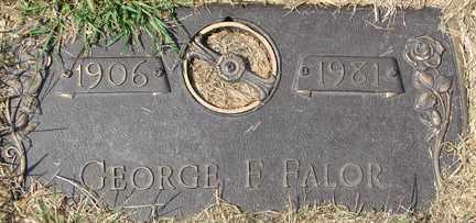 FALOR, GEORGE F. - Minnehaha County, South Dakota   GEORGE F. FALOR - South Dakota Gravestone Photos