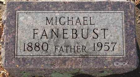FANEBUST, MICHAEL - Minnehaha County, South Dakota   MICHAEL FANEBUST - South Dakota Gravestone Photos