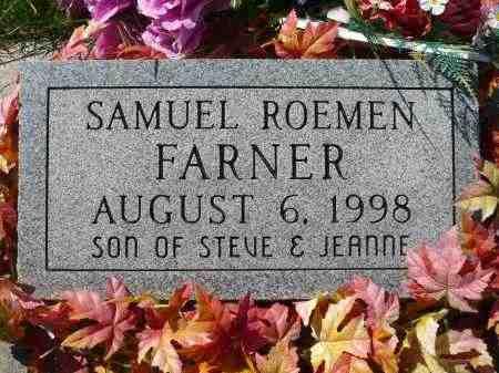 FARNER, SAMUEL ROEMEN - Minnehaha County, South Dakota | SAMUEL ROEMEN FARNER - South Dakota Gravestone Photos