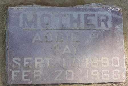 FAY, ADDIE - Minnehaha County, South Dakota | ADDIE FAY - South Dakota Gravestone Photos