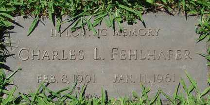 FEHLHAFER, CHARLES L. - Minnehaha County, South Dakota | CHARLES L. FEHLHAFER - South Dakota Gravestone Photos